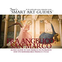 Fra Angelico: San Marco, Florence (       UNABRIDGED) by Jane's Smart Art Guides Narrated by M. Jane McIntosh