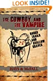 The Cowboy and the Vampire: Rough Trails and Shallow Graves (The Cowboy and the Vampire Collection Book 3)