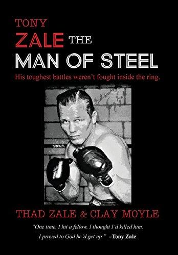 Tony Zale: The Man of Steel