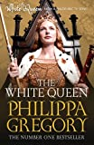 Philippa Gregory The White Queen (Cousins War 1)