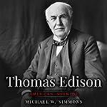 Thomas Edison: American Inventor | Michael W. Simmons