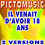 Il venait d'avoir 18 ans (Version karaoké) (Version instrumentale)