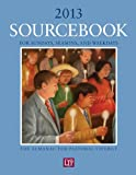 img - for Sourcebook for Sundays, Seasons, and Weekdays 2013: The Almanac for Pastoral Liturgy book / textbook / text book