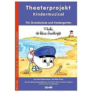 """Theaterprojekt Kindermusical: Für Grundschule und Kindergarten  """"Flinki, der kleine Insel"""
