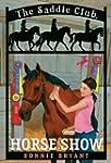 Horse Show (Saddle Club(R))