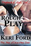 Rough Play (The Roughnecks, 2)