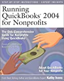 img - for Running QuickBooks 2004 for Nonprofits by Ivens, Kathy (2004) Paperback book / textbook / text book