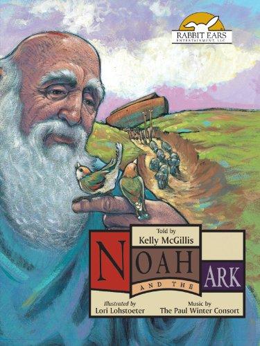 Noah And The Ark, Told By Kelly Mcgillis With Music By The Paul Winter Consort front-1048640