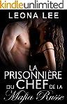 La Prisonni�re Du Chef De La Mafia Ru...