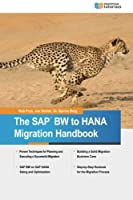 The SAP BW to HANA Migration Handbook ebook download