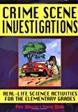 img - for Crime Scene Investigations: Real-Life Science Activities for the Elementary Grades book / textbook / text book