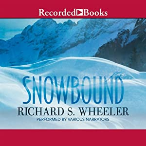 Snowbound | [Richard S. Wheeler]