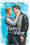 Vixen's Valor (North Pole City Tales...