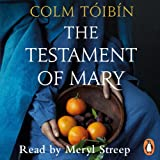 The Testament of Mary (Unabridged)