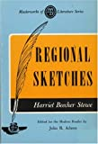 img - for Regional Sketches (Masterworks of Literature Ser) book / textbook / text book