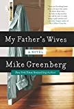 My Fathers Wives: A Novel