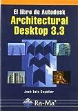 img - for El libro de Autodesk Architectural Desktop book / textbook / text book