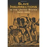 Slave Insurrections in the U.S. 180