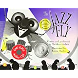 The Jazz Fly W/CD: Starring the Jazz Bugs