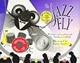 img - for The Jazz Fly W/CD: Starring the Jazz Bugs book / textbook / text book