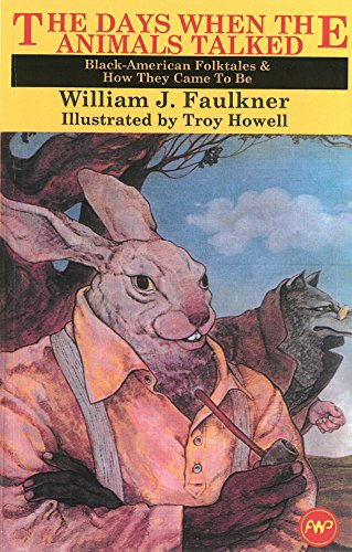 The Days When the Animals Talked: Black American Folktales and How They Came to Be (Young Readers)