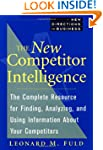 The New Competitor Intelligence: The...