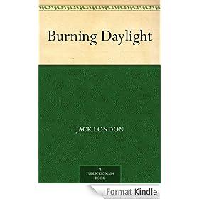 Burning Daylight (English Edition)
