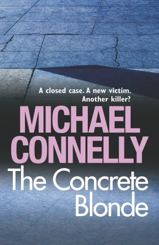 Michael Connelly - The Concrete Blonde (Harry Bosch Book 3) (English Edition)