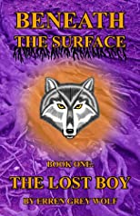 Beneath the Surface: The Lost Boy (Volume 1)