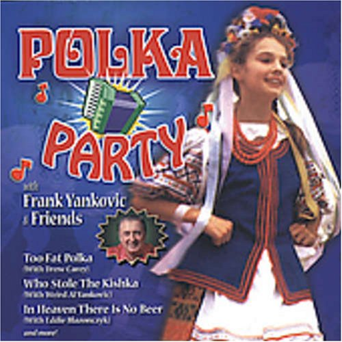 Polka Party With Frank Yankovic & Friends