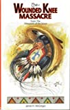 img - for The Wounded Knee massacre: From the viewpoint of the Sioux. book / textbook / text book