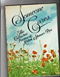 Someone Cares: The Collected Poems of Helen Steiner Rice (Illustrated)