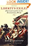 Liberty's Exiles: American Loyalists...