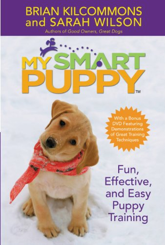 Download My Smart Puppy (TM): Fun, Effective, and Easy Puppy Training