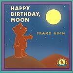 Happy Birthday Moon | Frank Asch