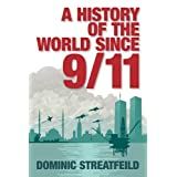 A History of the World Since 9/11by Dominic Streatfeild