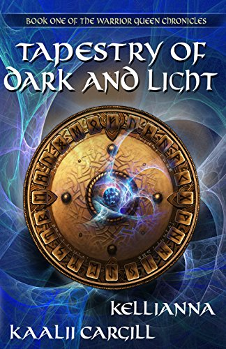 tapestry-of-dark-and-light-the-warrior-queen-chronicles-book-1-english-edition