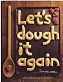 img - for Let's Dough It Again book / textbook / text book
