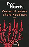 vignette de 'Comment marier Chani Kaufman (Eve Harris)'