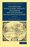 Image of The Principal Navigations Voyages Traffiques and Discoveries of the English Nation (Cambridge Library Collection - Maritime Exploration) (Volume 8)