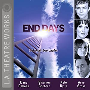 End Days | [Deborah Zoe Laufer]
