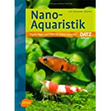 "Nano-Aquaristik: Praxis, Tipps und Tiere f�r kleine Aquarienvon ""Kai Alexander Quante"""