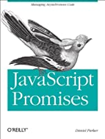 JavaScript with Promises Front Cover