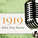 1919 Audiobook by John Dos Passos Narrated by David Drummond