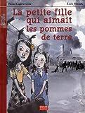 La petite fille qui aimait les pommes de terre (French Edition)