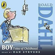 Boy: Tales of Childhood (       UNABRIDGED) by Roald Dahl Narrated by Dan Stevens