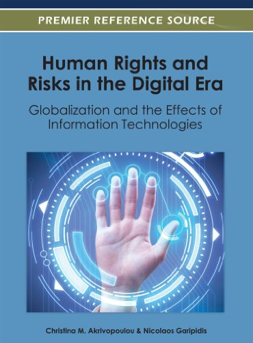 Human Rights and Risks in the Digital Era: Globalization and the Effects of Information Technologies