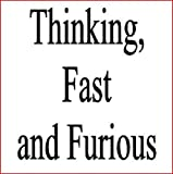 img - for Thinking, Fast and Furious book / textbook / text book