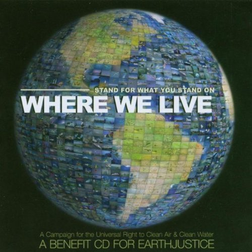 Earth Justice : Where We Live by Various (2003-09-29)