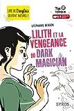 Image de Lilith et la vengeance du Dark Magician